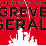 SEXTA-FEIRA é DIA DE GREVE GERAL